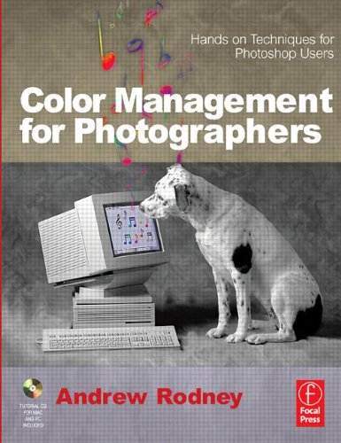 9780240806495: Color Management for Photographers: Hands on Techniques for Photoshop Users
