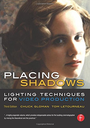 9780240806617: Placing Shadows: Lighting Techniques for Video Production