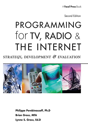 9780240806822: Programming for TV, Radio & The Internet: Strategy, Development & Evaluation