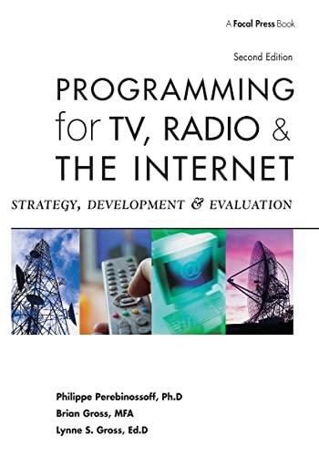 9780240806822: Programming for TV, Radio & The Internet: Strategy, Development & Evaluation