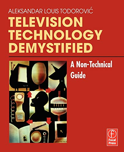 9780240806846: Television Technology Demystified: A Non-technical Guide