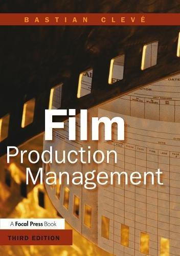 9780240806952: Film Production Management