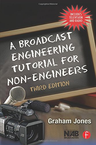 9780240807003: A Broadcast Engineering Tutorial for Non-Engineers