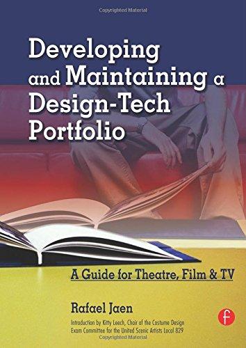 9780240807126: Developing and Maintaining a Design-Tech Portfolio: A Guide for Theatre, Film, &TV