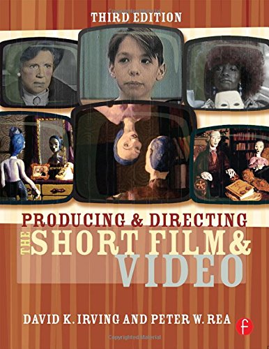 9780240807355: Producing and Directing the Short Film and Video