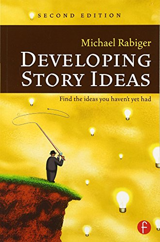9780240807362: Developing Story Ideas, Second Edition