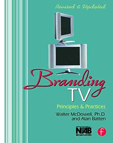 9780240807539: Branding TV: Principles and Practices