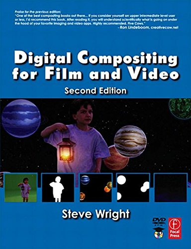 9780240807607: Digital Compositing for Film and Video (Focal Press Visual Effects and Animation)