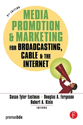 9780240807621: Media Promotion & Marketing for Broadcasting, Cable & the Internet