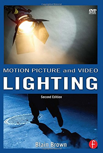 9780240807638: Motion Picture and Video Lighting: Volume 3
