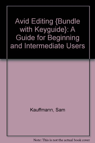 9780240807706: Avid Editing {bundle with KeyGuide}: A Guide for Beginning and Intermediate Users
