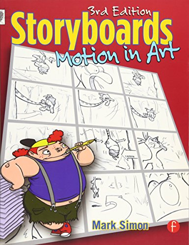 9780240808055: Storyboards: Motion in Art, Third Edition
