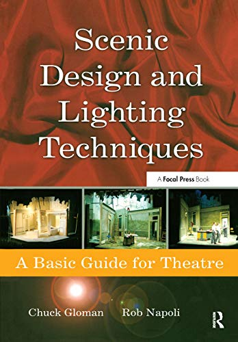 9780240808062: Scenic Design and Lighting Techniques: A Basic Guide for Theatre