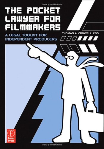 9780240808420: The Pocket Lawyer for Filmmakers: A Legal Toolkit for Independent Producers