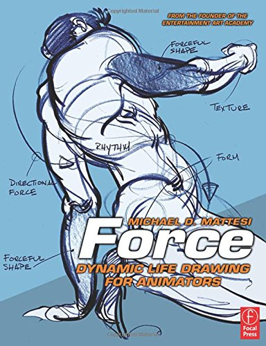9780240808451: Force: Dynamic Life Drawing for Animators (Force Drawing Series)