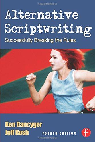 9780240808499: Alternative Scriptwriting: Rewriting the Hollywood Formula