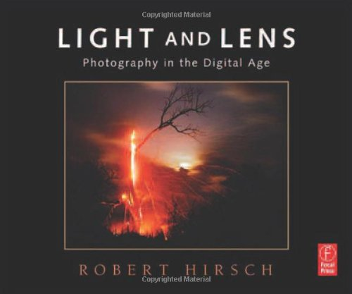 9780240808550: Light and Lens: Photography in the Digital Age