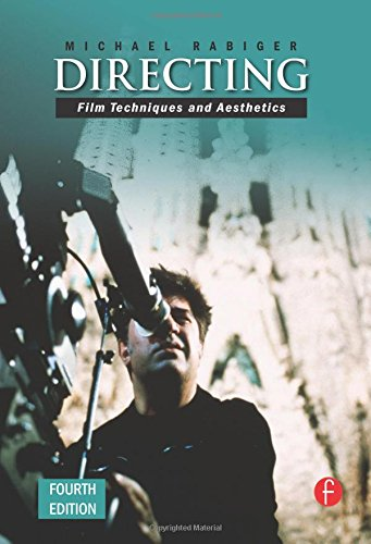 9780240808826: Directing, Fourth Edition: Film Techniques and Aesthetics