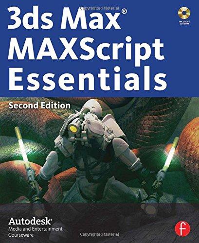 9780240809328: 3ds Max MAXScript Essentials (Autodesk 3ds Max 9 Maxscript Essentials)
