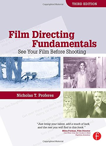 9780240809403: Film Directing Fundamentals: See Your Film Before Shooting