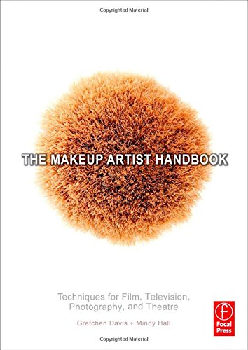 9780240809410: The Makeup Artist Handbook: Techniques for Film, Television, Photography, and Theatre