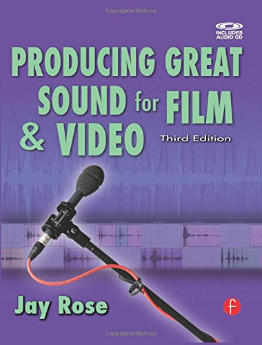 9780240809700: Producing Great Sound for Film and Video (DV Expert Series)