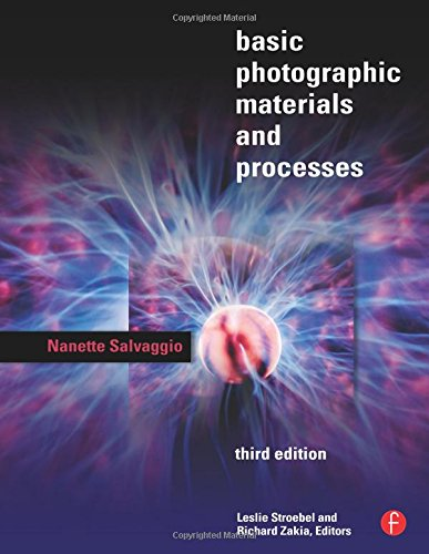 9780240809847: Basic Photographic Materials and Processes