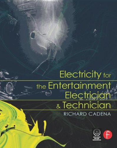 9780240809953: Electricity for the Entertainment Electrician & Technician