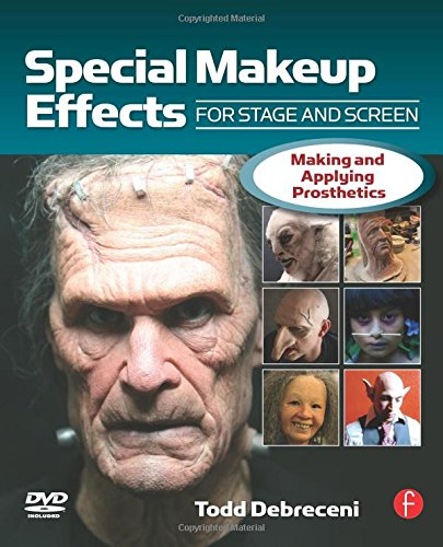 9780240809960: Special Makeup Effects for Stage and Screen: Making and Applying Prosthetics