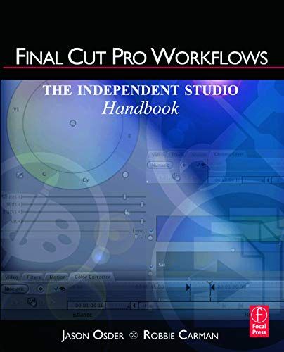 9780240810058: Final Cut Pro Workflows: The Independent Studio Handbook