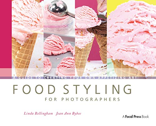 9780240810065: Food Styling for Photographers: A Guide to Creating Your Own Appetizing Art