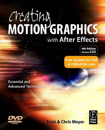 9780240810102: Creating Motion Graphics with After Effects: Essential and Advanced Techniques, 4th Edition