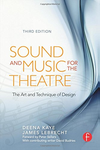 9780240810119: Sound and Music for the Theatre: The Art & Technique of Design