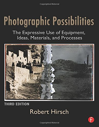 9780240810133: Photographic Possibilities: The Expressive Use of Equipment, Ideas, Materials, and Processes