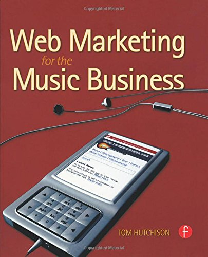 9780240810447: Web Marketing for the Music Business