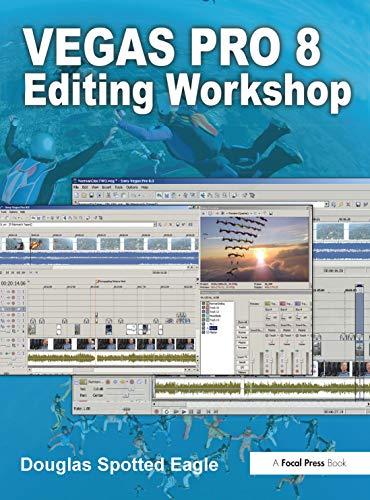 9780240810461: Vegas Pro 8 Editing Workshop (DV Expert Series)