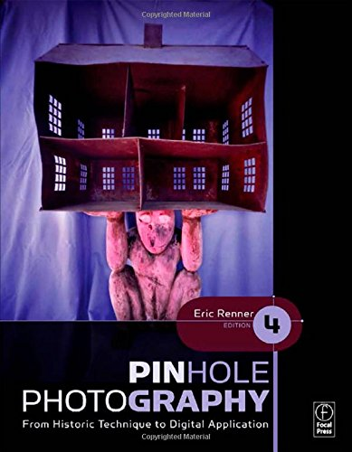 9780240810478: Pinhole Photography: From Historic Technique to Digital Application