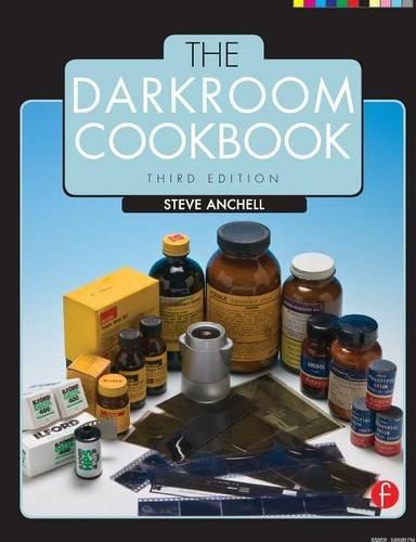 9780240810553: The Darkroom Cookbook (Alternative Process Photography)
