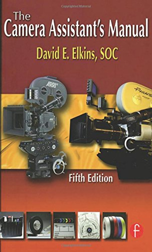 9780240810577: The Camera Assistant's Manual