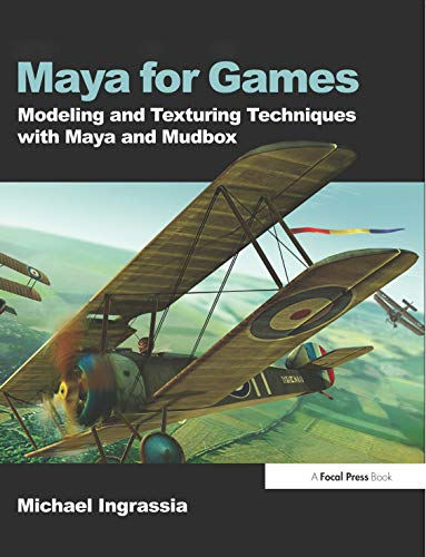 9780240810645: Maya for Games: Modeling and Texturing Techniques with Maya and Mudbox (Book+Data Disc))