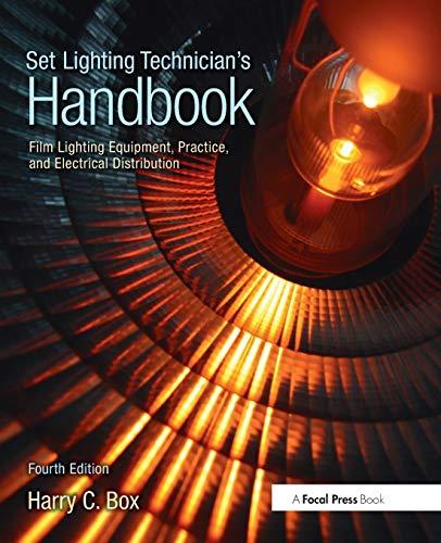 9780240810751: Set Lighting Technician's Handbook: Film Lighting Equipment, Practice, and Electrical Distribution