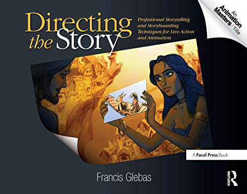 9780240810768: Directing the Story: Professional Storytelling and Storyboarding Techniques for Live Action and Animation