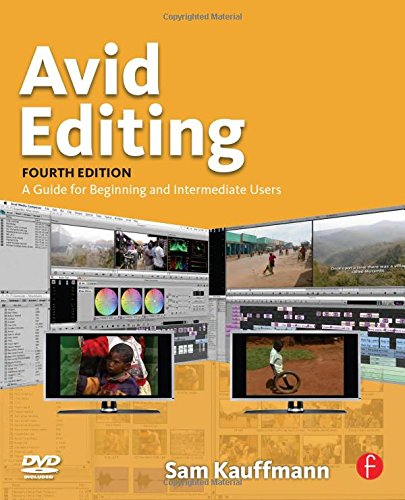9780240810805: Avid Editing: A Guide for Beginning and Intermediate Users