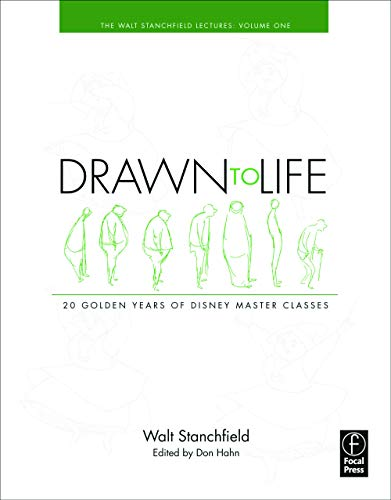 9780240810966: Drawn to Life: 20 Golden Years of Disney Master Classes: Volume 1: The Walt Stanchfield Lectures