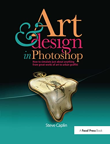 Art & Design in Photoshop [With CDROM]: Steve Caplin