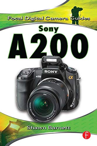9780240811109: Sony A200 (Focal Digital Camera Guides)