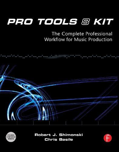 9780240811154: Pro Tools 8 Kit: The complete professional workflow for music production
