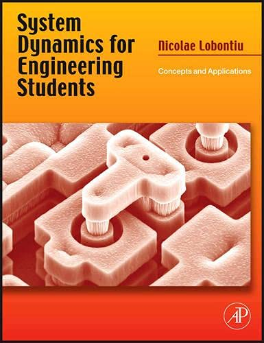 9780240811284: System Dynamics for Engineering Students: Concepts and Applications