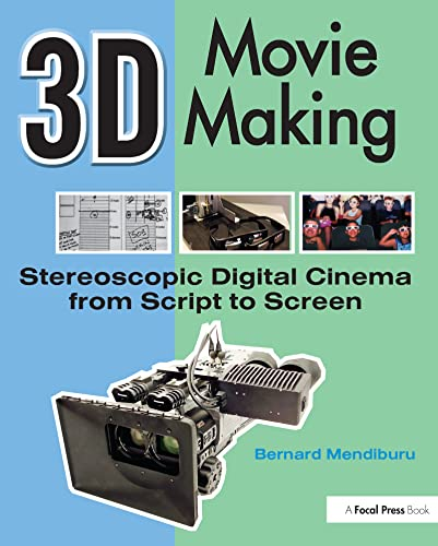 9780240811376: 3D Movie Making: Stereoscopic Digital Cinema from Script to Screen