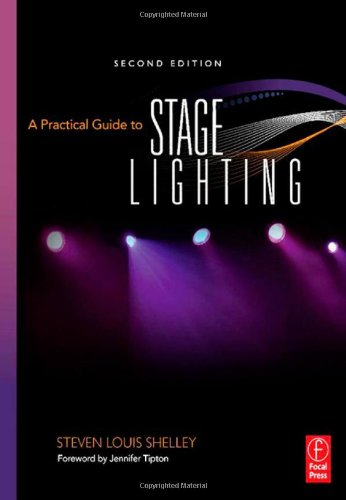 9780240811413: A Practical Guide to Stage Lighting